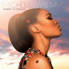 Michelle Williams - Journey to Freedom (Official Album Cover).png