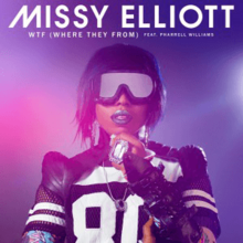 Missy Elliott - WTF (Official Single Cover).png