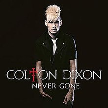 Never Gone, Colton Dixon.jpg