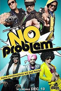 <i>No Problem</i> (2010 film) 2010 Indian film