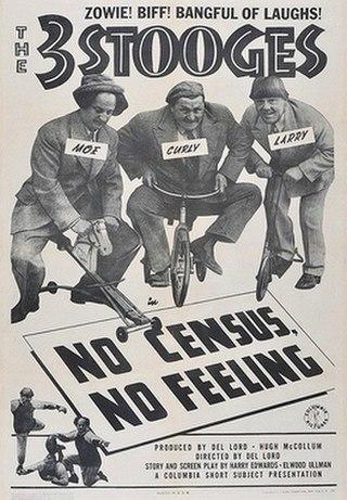 <i>No Census, No Feeling</i> 1940 film by Del Lord