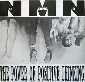 The Power of Positive Thinking (EP) - Image: Nomeansno The Power of Positive Thinking