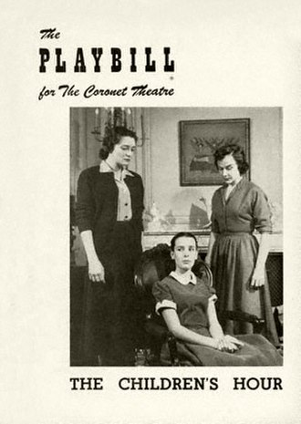 The Children's Hour (play) - Patricia Neal, Iris Mann and Kim Hunter in the 1952 Coronet Theatre production directed by Lillian Hellman