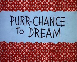 Purr-Chance to Dream - Title Card