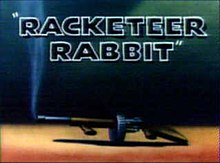 Racketeer Rabbit.jpg