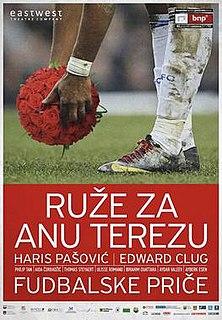 <i>Roses for Anne Teresa/Football Stories</i>