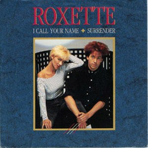 I Call Your Name (Roxette song) - Image: Roxette I Call Your Name