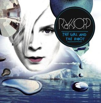 The Girl and the Robot - Image: Royksopp The Girl and the Robot
