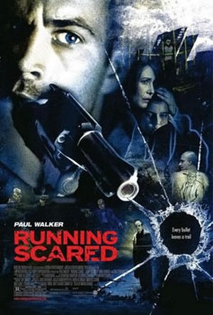 Running Scared (2006 film) - Theatrical release poster