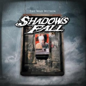 The War Within (Shadows Fall album) - Image: Shadows Fall The War Within