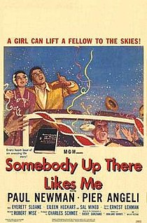 <i>Somebody Up There Likes Me</i> (1956 film) 1956 film by Robert Wise