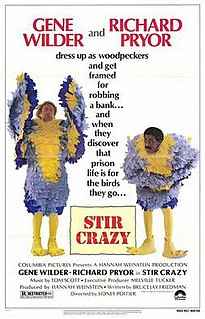 <i>Stir Crazy</i> (film) 1980 American comedy film directed by Sidney Poitier