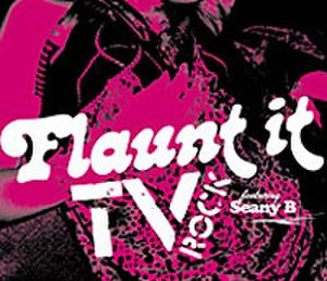 Flaunt It (song) - Image: TV Rock Flaunt It