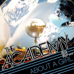 About a Girl (The Academy Is... song) - Image: The Academy Is... About A Girl cover