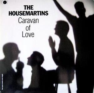 Caravan of Love - Image: The Housemartins Caravan of Love single cover
