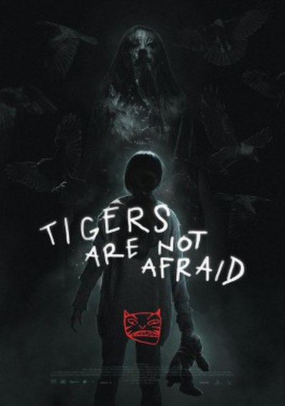 Picture of a movie: Tigers Are Not Afraid