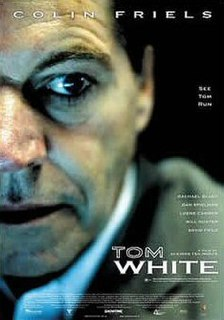 <i>Tom White</i> (film) 2004 film by Alkinos Tsilimidos
