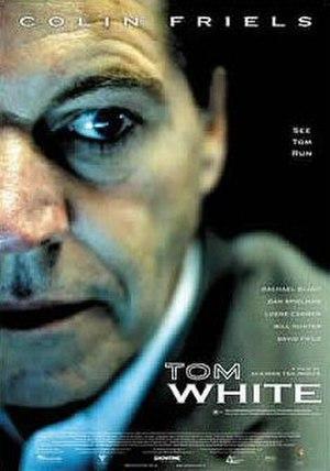 Tom White (film) - Image: Tom White (film)