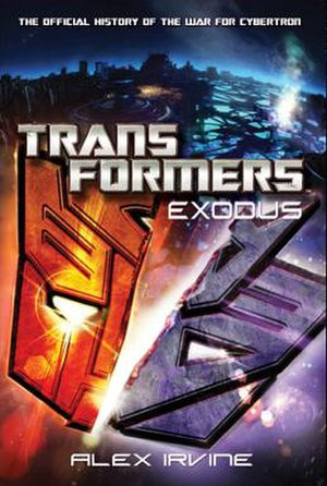 Transformers: Exodus - Image: Transformers Exodus novel cover art