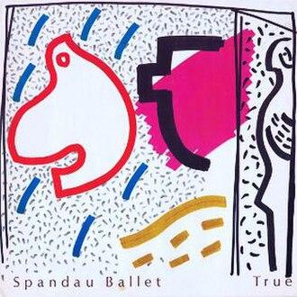 True (Spandau Ballet song) - Image: True Spandau Ballet