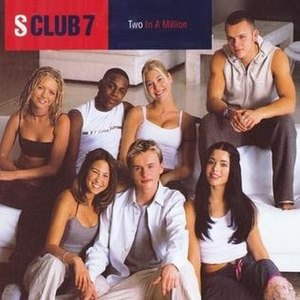 Two in a Million - Image: Two In A Million(S Club)