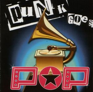 Punk Goes Pop - Image: Various Artists Punk Goes Pop front