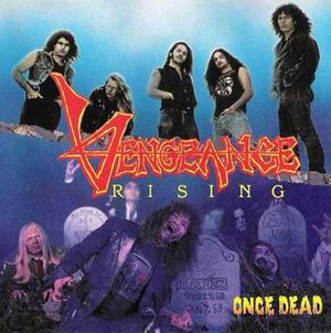 Once Dead (album) - Image: Vengeance Rising Once Dead