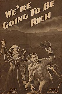<i>Were Going to Be Rich</i> 1938 film by Monty Banks