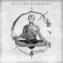 We Came as Romans (album) - Wikipedia