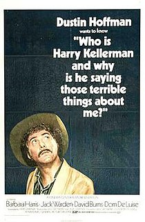 <i>Who Is Harry Kellerman and Why Is He Saying Those Terrible Things About Me?</i> 1971 film by Ulu Grosbard