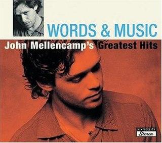 <i>Words & Music: John Mellencamps Greatest Hits</i> 2004 greatest hits album by John Mellencamp