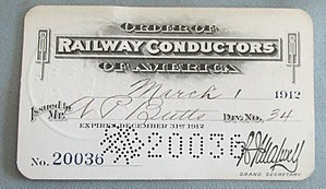 Order of Railway Conductors - This ORC membership card for 1912 features a perforated serial number reminiscent of the train tickets punched by conductors.