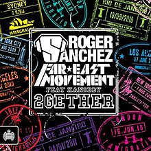 In White Word It Was ROGER SANCHEZ FAR EAST MOVEMENT FEAT KANOBBY 2GETHER Blue