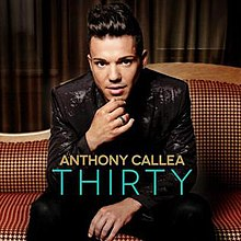 Anthony Callea Thirty.jpg