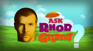<i>Ask Rhod Gilbert</i>