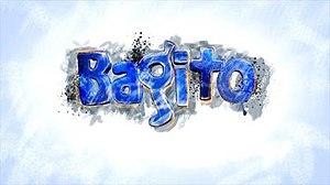 Bagito - Image: Bagitotitlecard