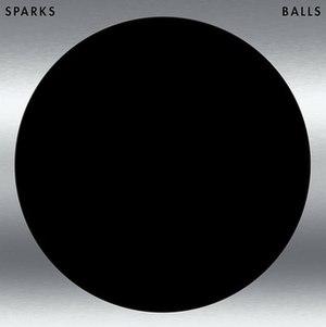 Balls (Sparks album) - Image: Balls Sparks