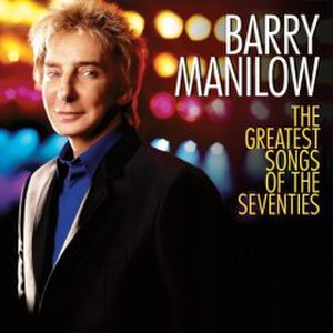The Greatest Songs of the Seventies - Image: Barry 70s