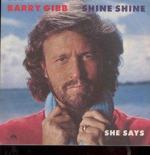 Shine, Shine - Image: Barry Gibb Shine Shine
