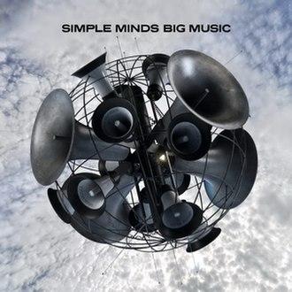Big Music (Simple Minds album) - Image: Big Music, Simple Minds's album cover