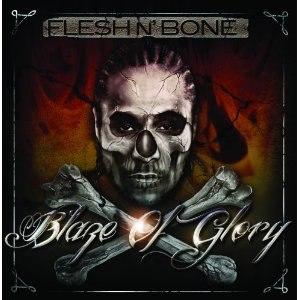 Blaze of Glory (Flesh-n-Bone album) - Image: Blaze of Glory (Flesh n Bone album)