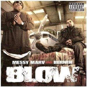 Blow (Messy Marv and Berner album) - Image: Blow (Messy Marv & Berner album)