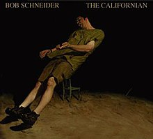 Bob Schneider - The Californian cover.jpg
