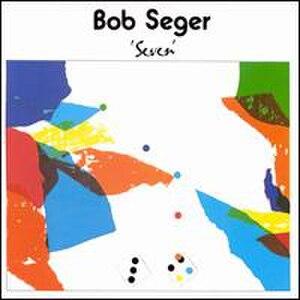 Seven (Bob Seger album) - Image: Bob Seger Seven