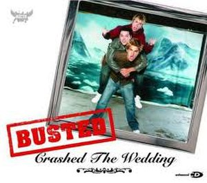 Crashed the Wedding - Image: Busted Crashed the Wedding (CD1)