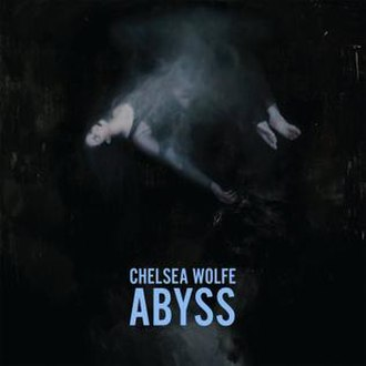 Abyss (Chelsea Wolfe album) - Image: Chelsea Wolfe Abyss album cover