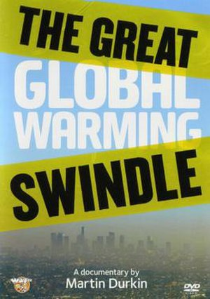 The Great Global Warming Swindle - DVD cover