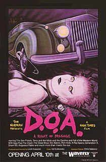 <i>D.O.A.: A Rite of Passage</i> 1980 film by Lech Kowalski