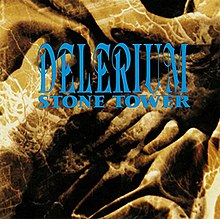 Delerium - Stone Tower.jpeg