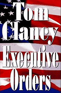 <i>Executive Orders</i> novel by Tom Clancy